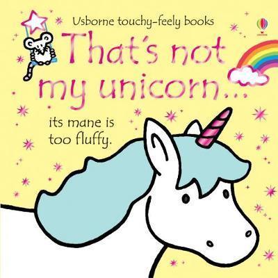 That's Not My Unicorn - Fiona Watt