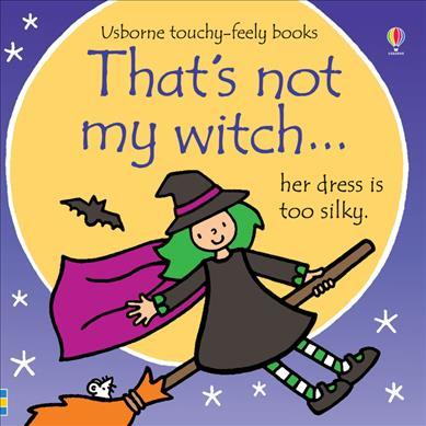 That's Not My Witch... - Fiona Watt