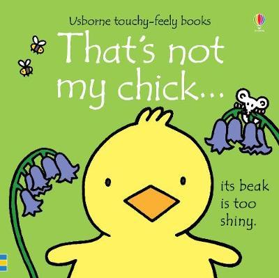 That's not my chick... - Fiona Watt