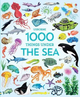 1000 Things Under the Sea - Jessica Greenwell