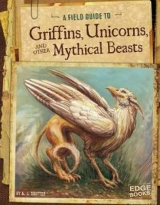 A Field Guide to Griffins