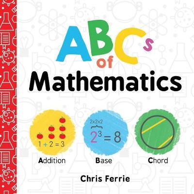 ABCs of Mathematics - Chris Ferrie