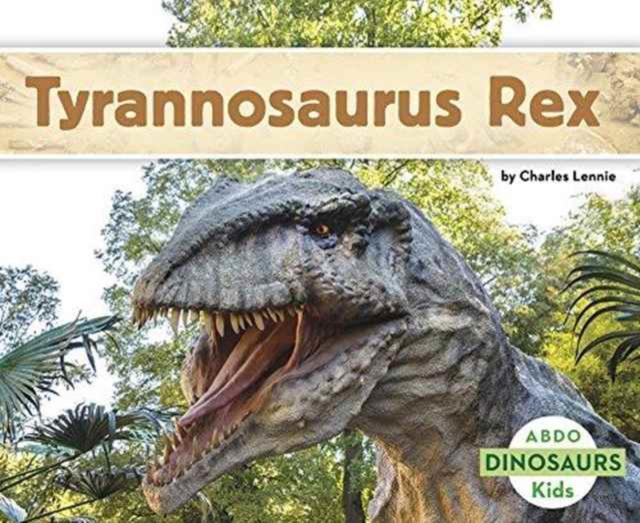 Tyrannosaurus Rex - Charles Lennie