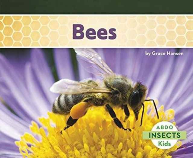 Bees - Grace Hansen