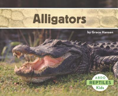 Alligators - Grace Hansen