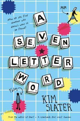A Seven-Letter Word - Kim Slater