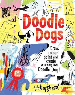 Doodle Dogs: Best in Show - Tim Hopgood