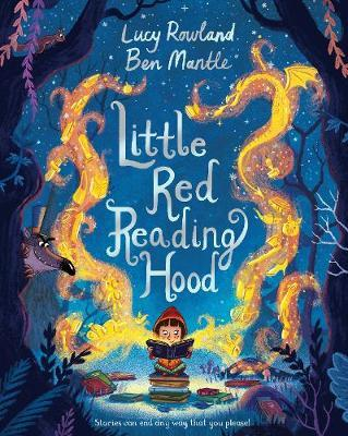 Little Red Reading Hood - Lucy Rowland
