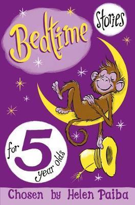Bedtime Stories For 5 Year Olds - Helen Paiba