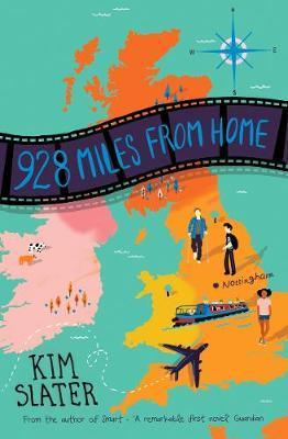 928 Miles from Home - Kim Slater