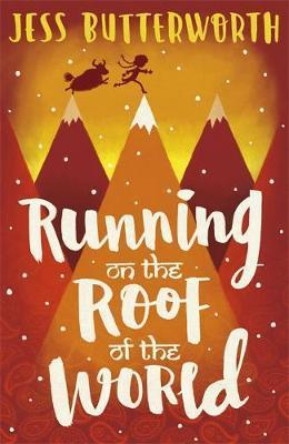 Running on the Roof of the World - Jess Butterworth