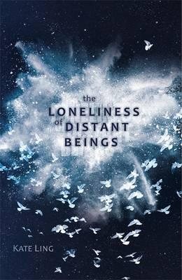 Ventura Saga: The Loneliness of Distant Beings: Book 1 - Kate Ling