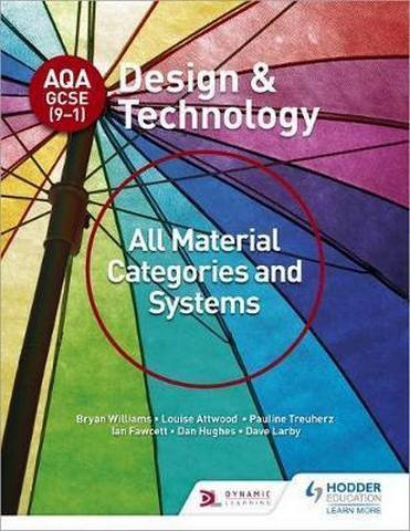 AQA GCSE (9-1) Design and Technology: All Material Categories and Systems - Bryan Williams
