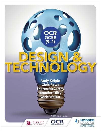 OCR GCSE (9-1) Design and Technology - Andy Knight
