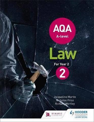 AQA A-level Law for Year 2 - Jacqueline Martin