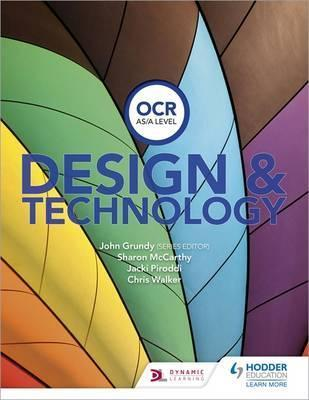 OCR Design and Technology for AS/A Level - John Grundy