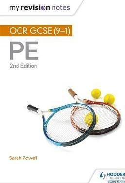 My Revision Notes: OCR GCSE (9-1) PE 2nd Edition - Sarah Powell