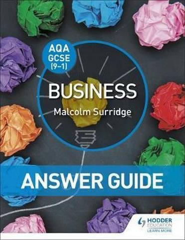 AQA GCSE (9-1) Business Answer Guide - Malcolm Surridge