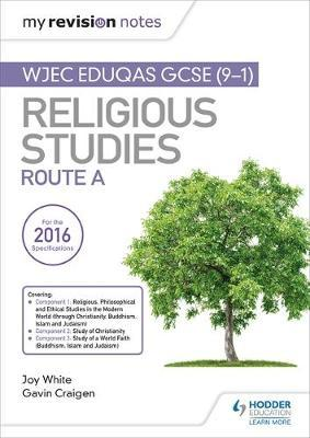 My Revision Notes WJEC Eduqas GCSE (9-1) Religious Studies Route A: Covering Christianity