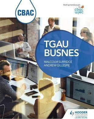 CBAC TGAU Busnes (WJEC GCSE Business Welsh-language edition) - Malcolm Surridge