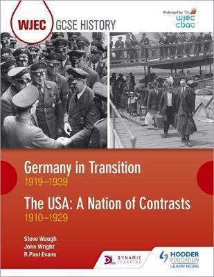 CBAC TGAU HANES Yr Almaen mewn Cyfnod o Newid 1919-1939 ac UDA: Gwlad Gwahaniaethau 1910-1929 (WJEC GCSE History Germany in Transition