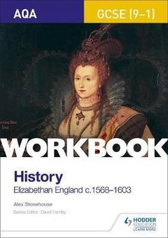 AQA GCSE (9-1) History Workbook: Elizabethan England