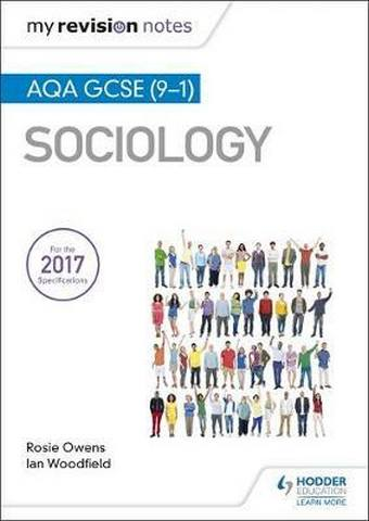 My Revision Notes: AQA GCSE (9-1) Sociology - Ian Woodfield
