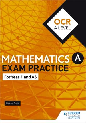 OCR Year 1/AS Mathematics Exam Practice - Jan Dangerfield