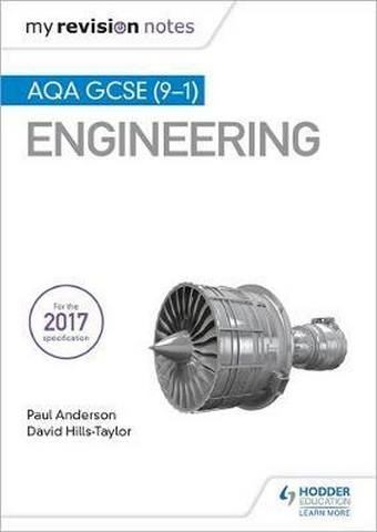 My Revision Notes: AQA GCSE (9-1) Engineering - Paul Anderson