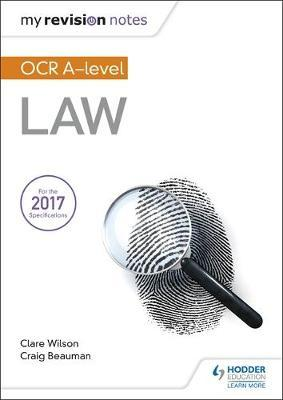 My Revision Notes: OCR A Level Law - Craig Beauman