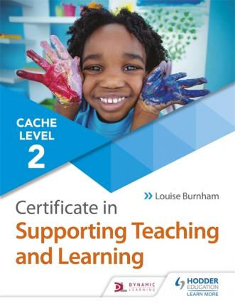 CACHE Level 2 Certificate in Supporting Teaching and Learning - Louise Burnham