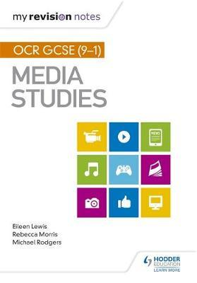 My Revision Notes: OCR GCSE (9-1) Media Studies - Aaron French