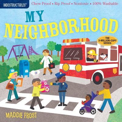 Indestructibles: In My Neighborhood - Amy Pixton