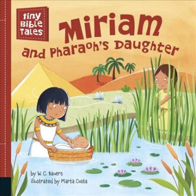 Miriam And Pharaoh's Daughter - W. C. Bauers