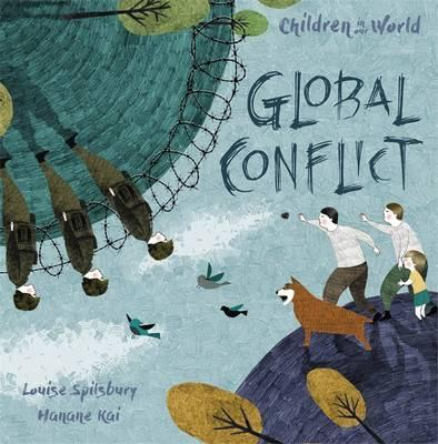 Children in Our World: Global Conflict - Hanane Kai