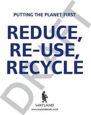 Putting the Planet First: Reduce