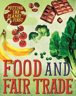 Putting the Planet First: Food and Fair Trade - Paul Mason