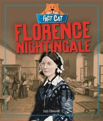 Fact Cat: History: Florence Nightingale - Izzi Howell