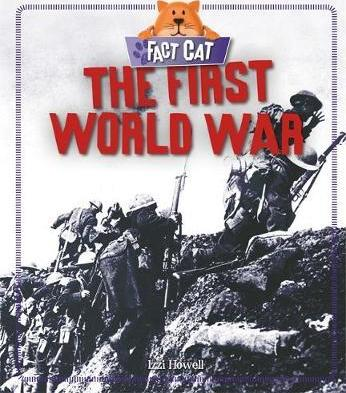 Fact Cat: History: The First World War - Izzi Howell