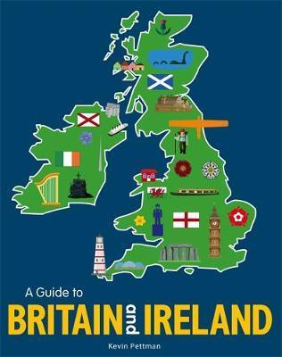 A Guide to Britain and Ireland - Kevin Pettman