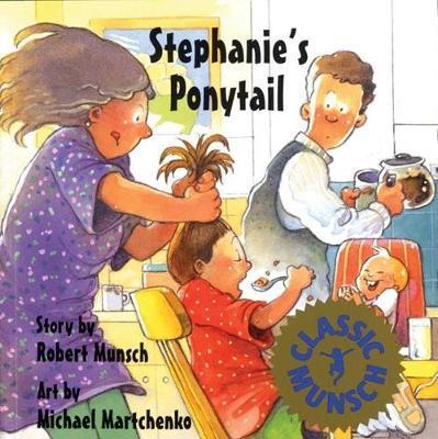 Stephanie's Ponytail - Robert Munsch
