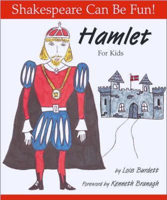 Hamlet for Kids - Lois Burdett