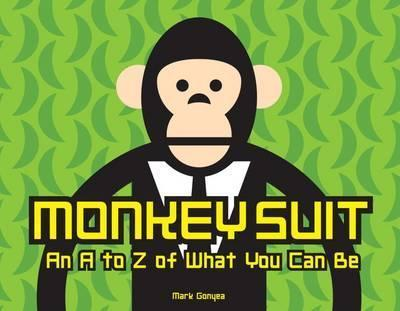 Monkey Suit - Mark Gonyea