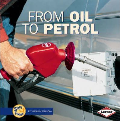 From Oil to Petrol - Shannon Zemlicka