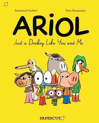 Ariol #1: Just a Donkey Like You and Me - Marc Boutavant