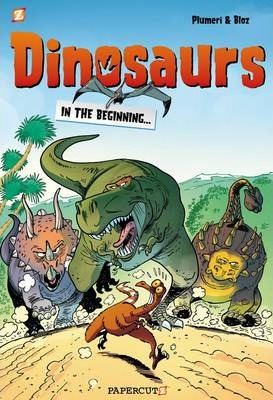 Dinosaurs #1: In the Beginning - Arnaud Plumeri