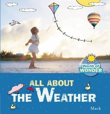 All About the Weather - Mack Van Gageldonk