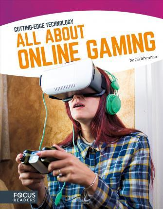 All About Online Gaming - Jill Sherman