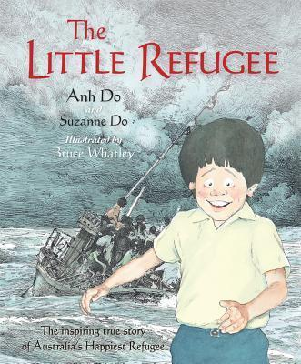 The Little Refugee - Anh Do