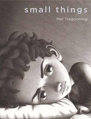 Small Things - Mel Tregonning